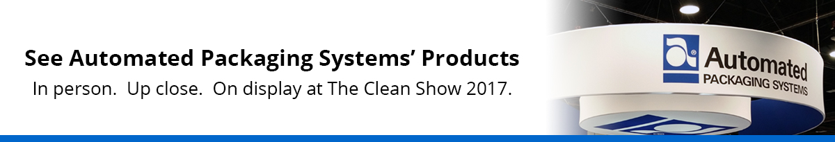 See Automated Packaging Systems at Clean Show 2017